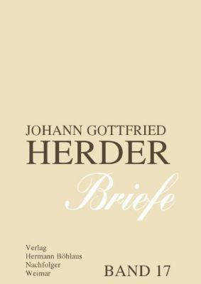 Johann Gottfried Herder. Briefe 17 - Johann Gottfried Herder |