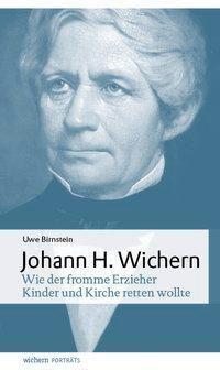 Johann Hinrich Wichern, Uwe Birnstein