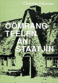 Johansen, C: Öömrang Teelen an Staatjin - Christian Johansen pdf epub