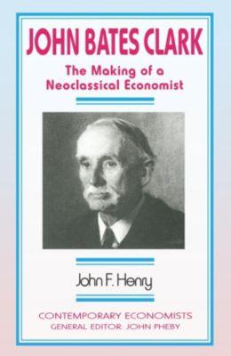 John Bates Clark, John F. Henry