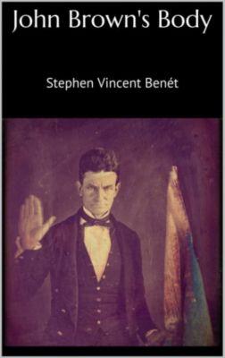 John Brown's Body, Stephen Vincent Benét