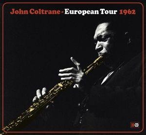 John Coltrane-European Tour 1962, John Coltrane