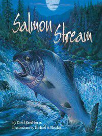 John Denver & Kids Book: Salmon Stream, Carol Reed-Jones