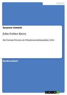 John Forbes Kerry, Susanne Schalch