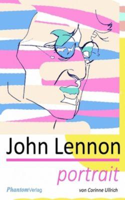 John Lennon - Portrait, Corinne Ullrich