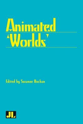 John Libbey Publishing: Animated Worlds
