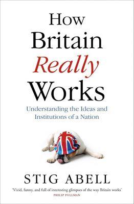 John Murray: How Britain Really Works, Stig Abell