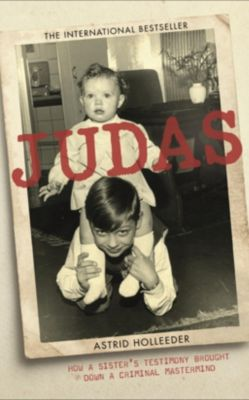 John Murray: Judas, Astrid Holleeder