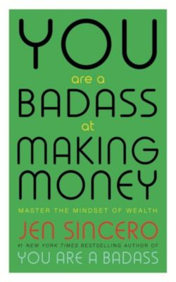 John Murray: You Are a Badass at Making Money, Jen Sincero