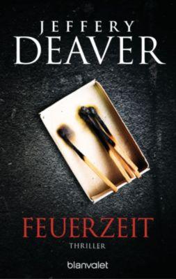 John-Pellam-Thriller: Feuerzeit, Jeffery Deaver