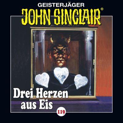 John Sinclair: John Sinclair, Folge 119: Drei Herzen aus Eis. Teil 1 von 4 (Gekürzt), Jason Dark