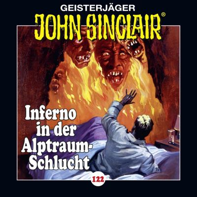 John Sinclair: John Sinclair, Folge 122: Inferno in der Alptraum-Schlucht. Teil 4 von 4, Jason Dark
