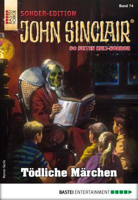John Sinclair Sonder-Edition: John Sinclair Sonder-Edition 74 - Horror-Serie, Jason Dark