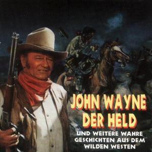 John Wayne,Der Held Und Weite, Various