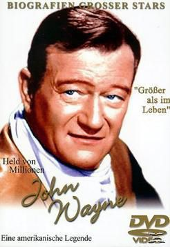 John Wayne - Größer als im Leben