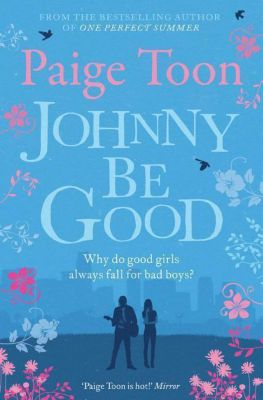 Johnny be Good, Paige Toon