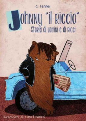 Johnny il riccio, storie di uomini e di ricci, C. Fennec