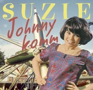 Johnny Komm, Suzie