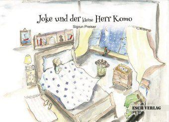 Joke und der kleine Herr Komo - Sigrun Preiser |