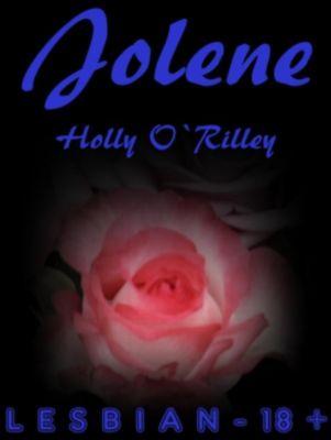 Jolene, Holly O'Rilley