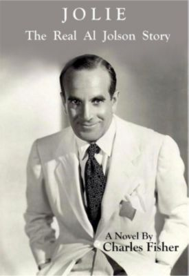 Jolie The Real Al Jolson Story, Charles Fisher