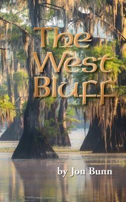 Jon Bunn: The West Bluff, Jon Bunn
