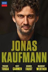 Jonas Kaufmann - Vier große Opern, Kaufmann, Welser-Möst, Nezet-Seguin, Carignani
