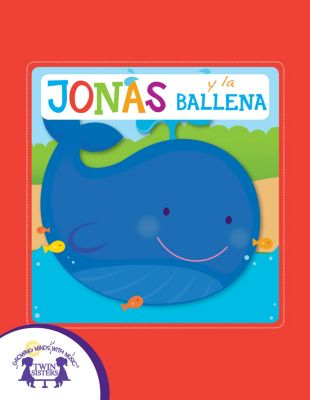 Jonás y la Ballena, Karen Mitzo Hilderbrand, Kim Mitzo Thompson