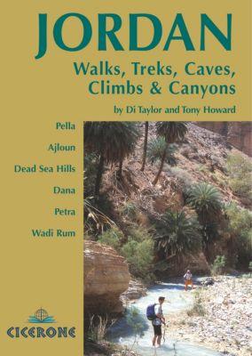 Jordan - Walks, Treks, Caves, Climbs and Canyons, Di Taylor, Tony Howard