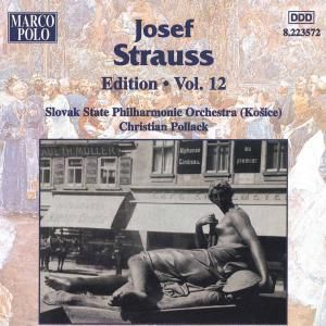 Josef Strauss-edition Vol.12, Pollack, Slow.Staatl.Ph.Or.