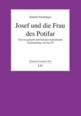 Josef und die Frau des Potifar - Daniela Feichtinger |