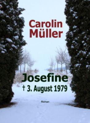 Josefine, Carolin Müller