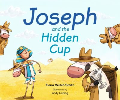 Joseph and the Hidden Cup, Fiona Veitch Smith