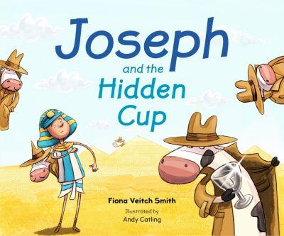 Joseph and the Hidden Cup, Fiona Veitch Smith