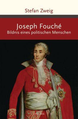 Joseph Fouché, Stefan Zweig