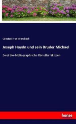 Joseph Haydn und sein Bruder Michael - Constantvon Wurzbach pdf epub