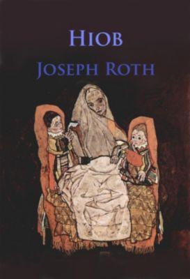 Joseph Roth: Hiob, Joseph Roth