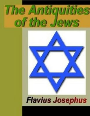 Josephus, F: Antiquities of the Jews, Flavius Josephus