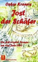Jost der Schäfer - Oskar Kraneis |