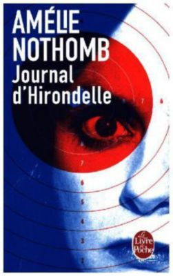 Journal d' hirondelle, Amélie Nothomb