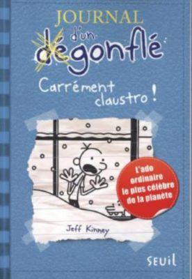 Journal d'un dégonflé - Carrément claustro! - Jeff Kinney  