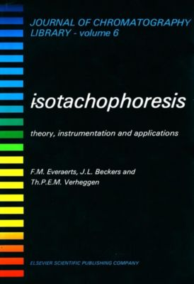 Journal of Chromatography Library: Isotachophoresis