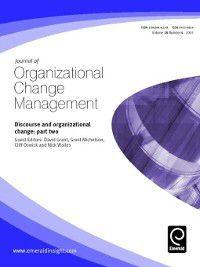 Journal of Organizational Change Management: Journal of Organizational Change Management, Volume 18, Issue 4