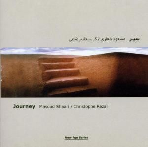 Journey, Masoud Shaari, Christophe Rezai