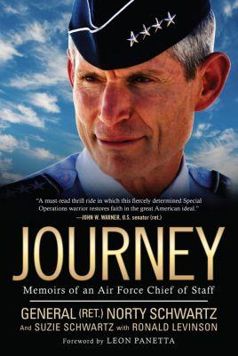 Journey, Ron Levinson, General Norty Schwartz, Suzie Schwartz