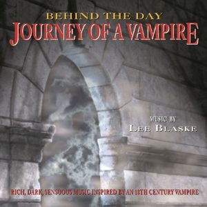 Journey Of A Vampire, Lee Blaske