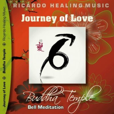 Journey of Love - Buddha Temple Bell Meditation
