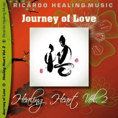 Journey of Love - Healing Heart, Vol. 2