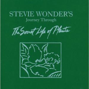 Journey Through The Secret Life Of Plants Vol.1, Stevie Wonder