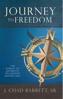 Journey to Freedom, Sr, J. Chad Barrett